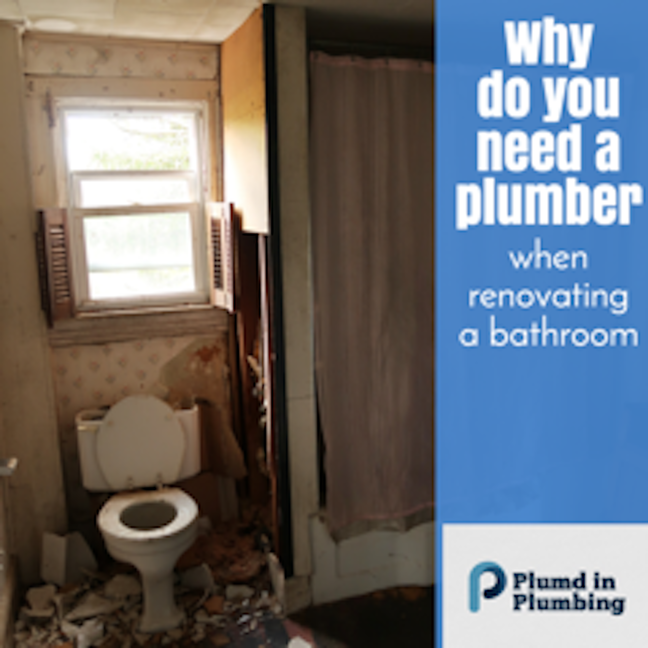 why do you need a plumber when renovating a bathroom
